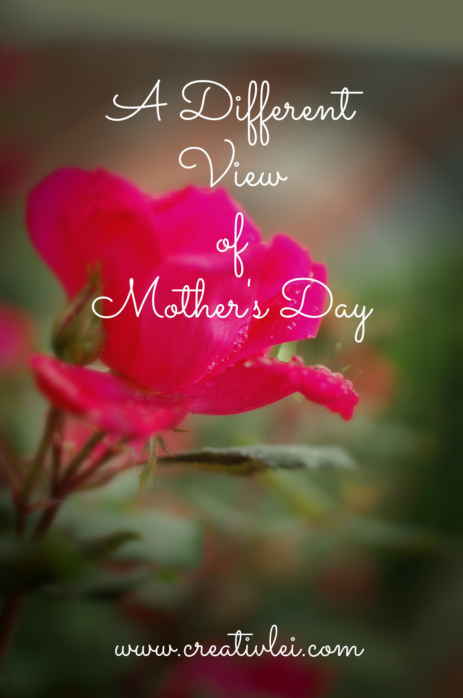 Seeing Mother's Day in a different light…