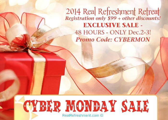 Cyber Monday sale for Real Refreshment Retreat