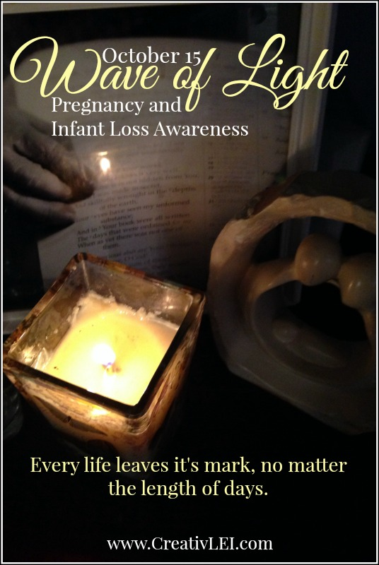 Wave of Light for Pregnancy and Infant Loss Awareness  CreativLEI.com