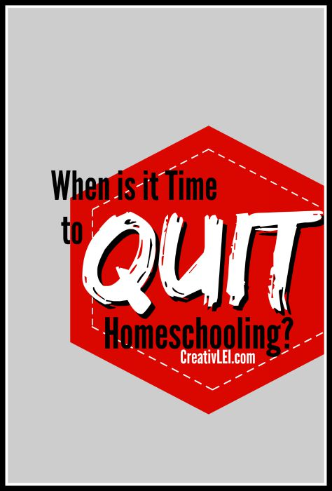 When is it Time to Quit Homeschooling?