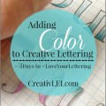 Three techniques for adding color to your creative lettering - CreativLEI.com