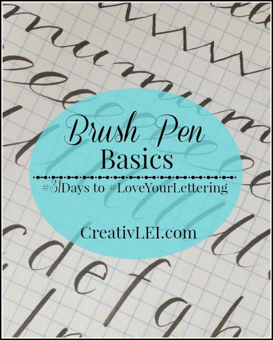 Brush pen basics to #LoveYourLettering CreativLEI.com