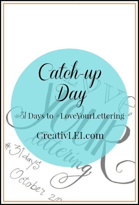 Catching up with the #LoveYourLettering challenge. It's not too late to join! CreativLEI.com