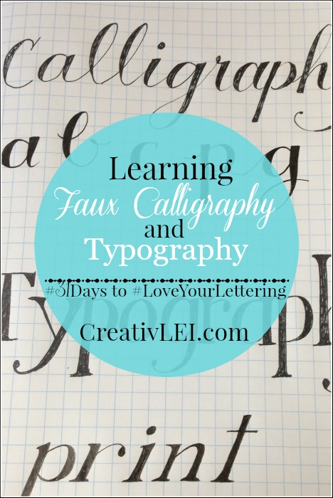 Learning to add calligraphy style to our handwriting, day 8 of #LoveYourLettering -CreativLEI.com