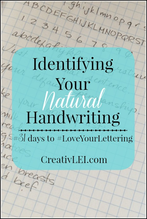 Identify Your Natural Handwriting {#LoveYourLettering}