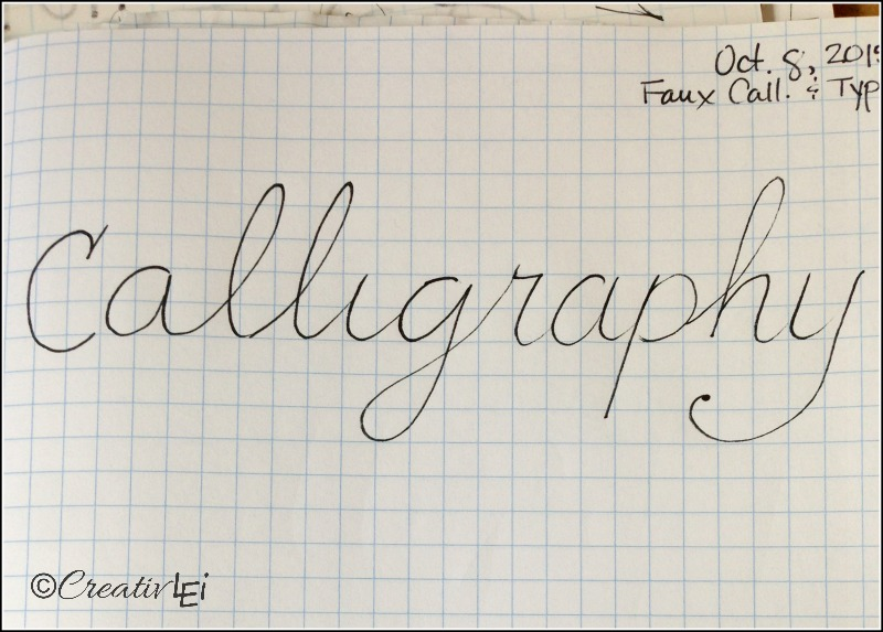 Give lots of room for your letters to prepare to add calligraphy styling. -CreativLEI.com