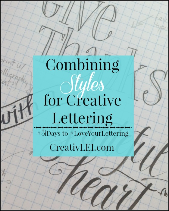 Learn to combine lettering styles for word art. CreativLEI.com