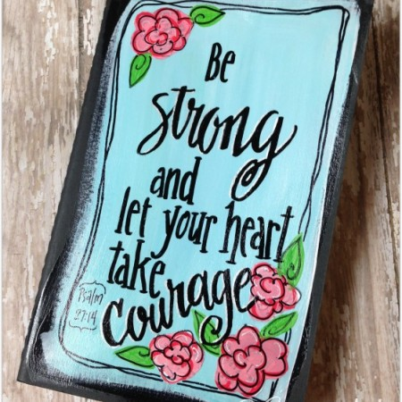 Be strong and let your heart take courage. Psalm 27_14, hand-painted Moleskine journal from CreativLEI.com