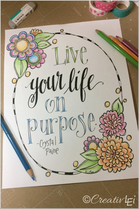Free coloring page with a quote from Crystal Paine of Moneysavingmom.com, art and lettering by Lisa of CreativLEI.com