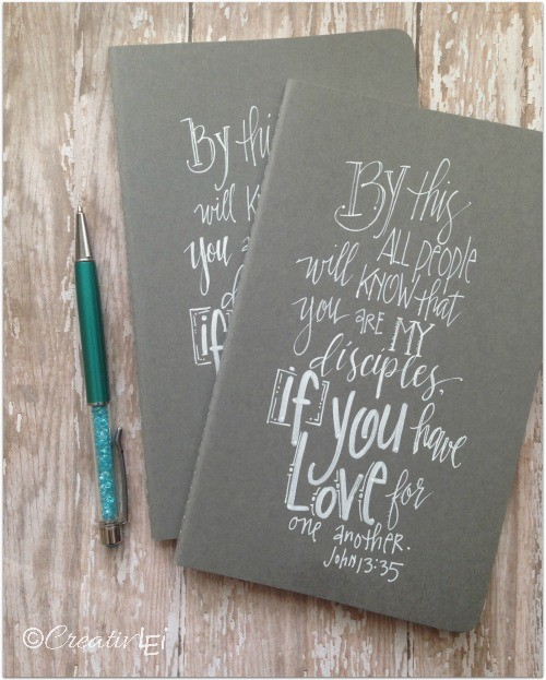 If you have love for one another. John 13_35 hand-lettered large moleskine notebook from CreativLEI.com