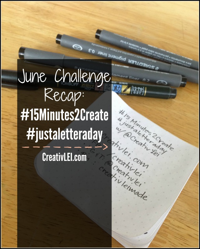 Daily Lettering Challenge Recap: June #justaletteraday