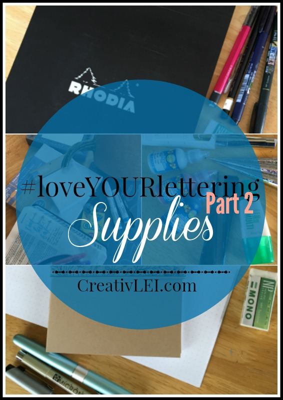 loveyourlettering-supplies-for-part-2-with-creativlei-com-free-to-join