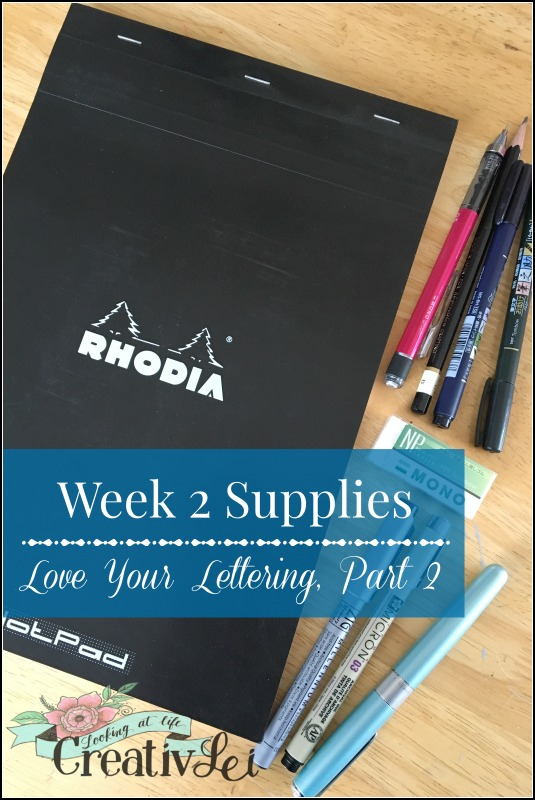 week-2-supplies-for-loveyourlettering-part-2-with-creativlei-com