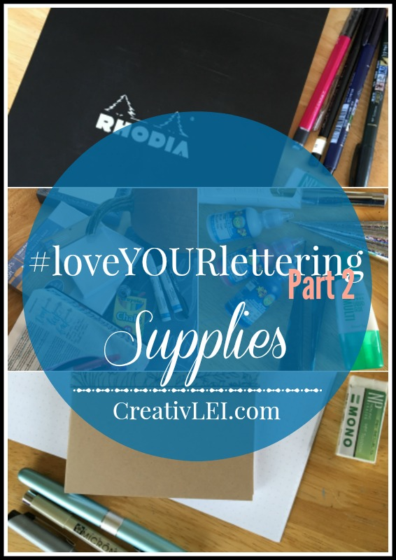 Supply List for #loveYOURlettering, Part 2