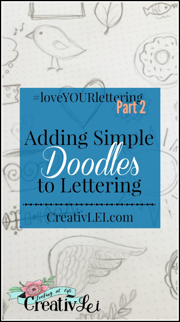 adding-simple-doodles-to-lettering-loveyourlettering-part-2-with-creativlei-com