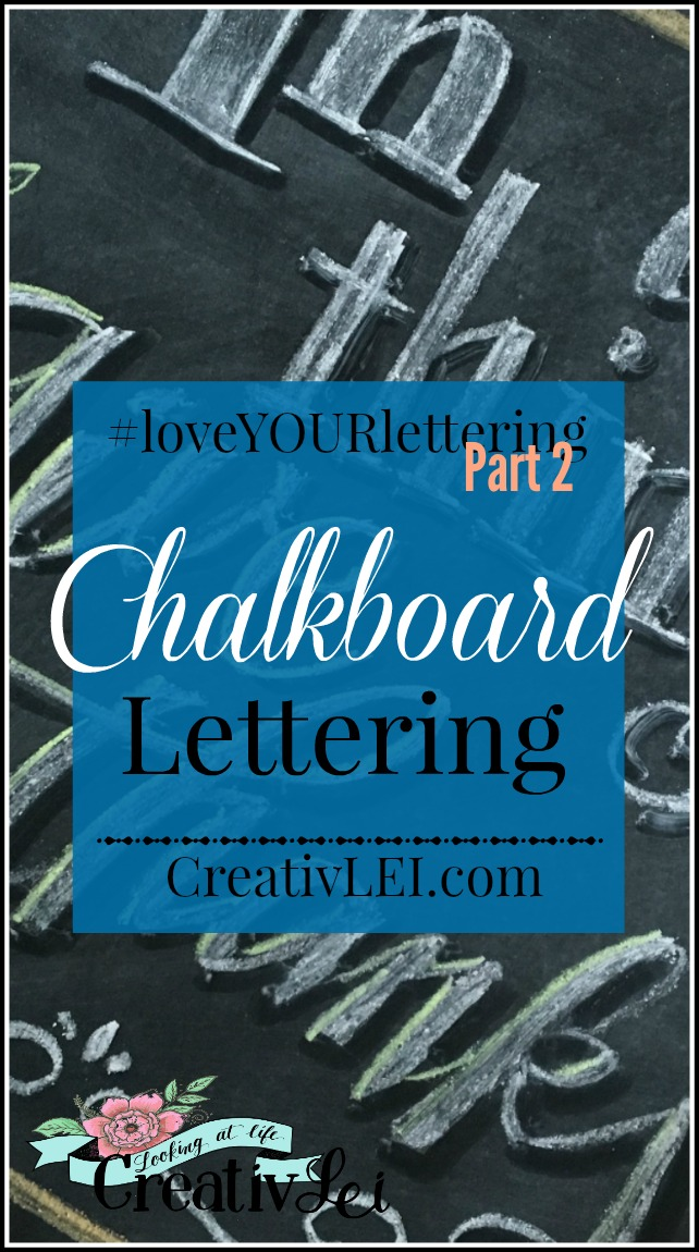 chalkboard-lettering-loveyourlettering-part-2-with-creativlei-com