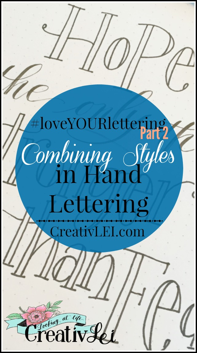 combining-styles-in-hand-lettering-and-avoiding-the-hot-mess-look-loveyourlettering-part-2-with-creativlei-com