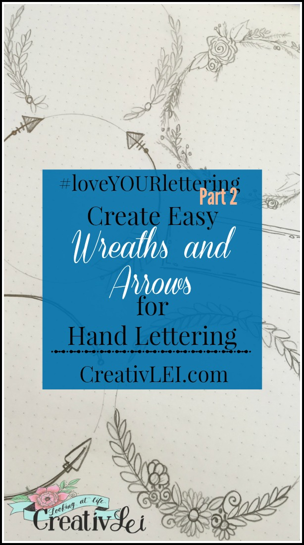 Easy Wreaths and Arrows for Hand Lettering