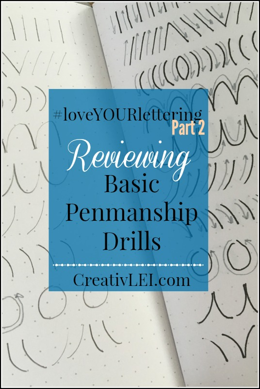 reviewing-basic-penmanship-drills-for-loveyourlettering-part-2-with-creativlei-com